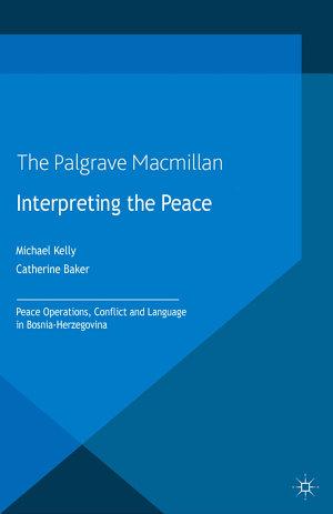 Interpreting the Peace