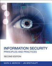 Information Security: Principles and Practices, Edition 2