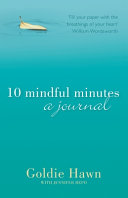 10 Mindful Minutes Journal C