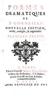 Poemes Dramatiques De T. Corneille: Volume1