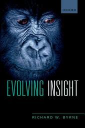 Evolving Insight
