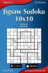 Jigsaw Sudoku 10x10 - Extreme - Volume 12 - 276 Puzzles