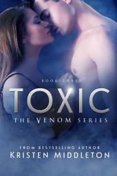 Toxic (Venom) Book 3