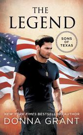 The Legend: A Sons of Texas Novel