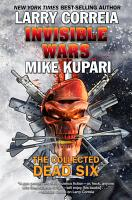 Invisible Wars  The Collected Dead Six PDF