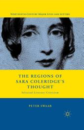The Regions of Sara Coleridge's Thought: Selected Literary Criticism