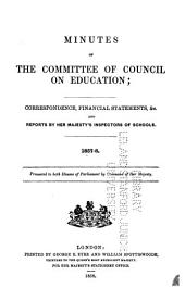 Minutes of the Committee of Council on Education: with appendices ...