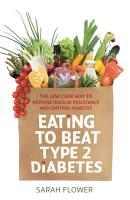 Eating to Beat Type 2 Diabetes PDF