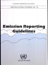 Guidelines for Estimating and Reporting Emission Data Under the Convention on Long-range Transboundary Air Pollution
