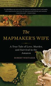 The Mapmaker s Wife Book