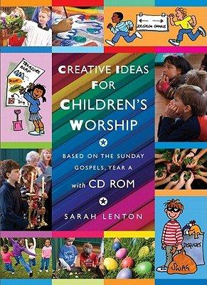 Creative Ideas for Children s Worship
