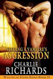 Needing a Vampire's Aggression