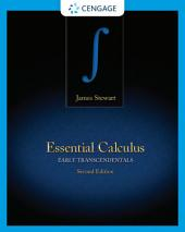 Essential Calculus: Early Transcendentals: Edition 2