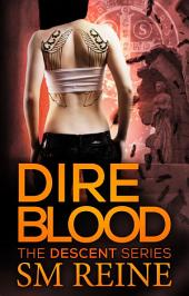 Dire Blood: An Urban Fantasy Novel