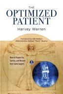 The Optimized Patient