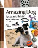 Amazing Dog Facts and Trivia PDF