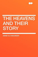The Heavens and Their Story