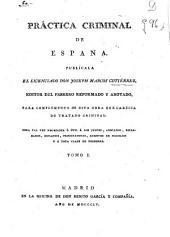 Práctica criminal de España: (1804. XIV, 412 p.)
