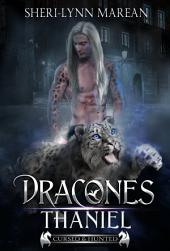 Dracones Thaniel: Dark Dragon, Were-leopard Shifter