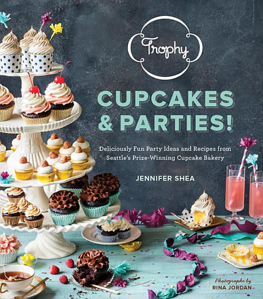Download Trophy Cupcakes and Parties  Book