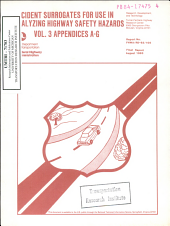 Accident Surrogates for Use in Analyzing Highway Safety Hazards. Volume III: Appendices A-G. Final Report