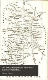 The Family Topographer: The Norfolk circuit: Bedfordshire, Buckinghamshire, Cambridgeshire, Huntingdonshire, Norfolk, Suffolk. 1833
