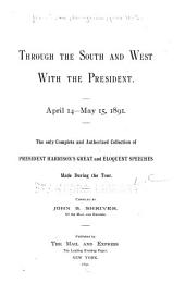 Through the South and West with the President, April 14-May 15, 1891