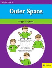 Outer Space: Finger Rhymes