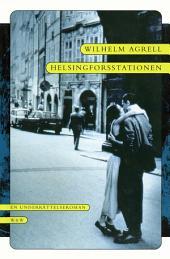 Helsingforsstationen: En underrättelseroman
