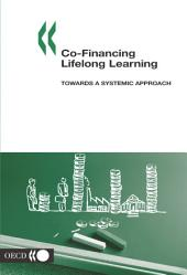 Co-financing Lifelong Learning Towards a Systemic Approach: Towards a Systemic Approach