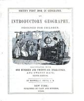 Smith's first book in geography: an introductory geography designed for children ...