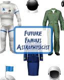 Future Famous Astrophysicist