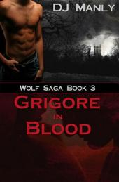 Grigore in Blood