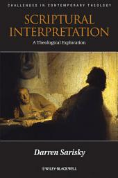 Scriptural Interpretation: A Theological Exploration