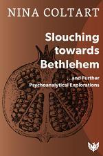 Slouching Toward Bethlehem