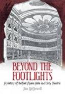 Beyond the Footlights