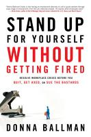 Stand Up For Yourself Without Getting Fired PDF