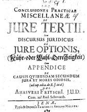 Discursus Iuridicus De Iure Optionis, (Kühr- oder Wahl-Gerechtigkeit)