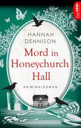 Mord in Honeychurch Hall PDF