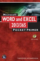 Microsoft Word and Excel 2013/365: Pocket Primer