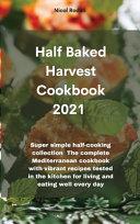 Half Baked Harvest Cookbook 2021