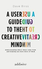 A User Guide to the Creative Mind
