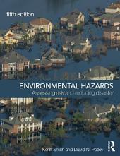 Environmental Hazards: Assessing Risk and Reducing Disaster, Edition 5