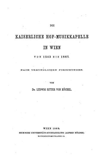 Die Kaiserliche Hof Musikkapelle in Wien von 1543 bis 1867  Nach urkundlichen Forschungen PDF