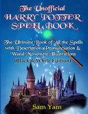 The Unofficial Harry Potter Spell Book