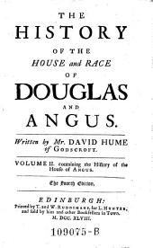 The History of the House and Race of Douglas and Angus. 4. Ed: Volume 2