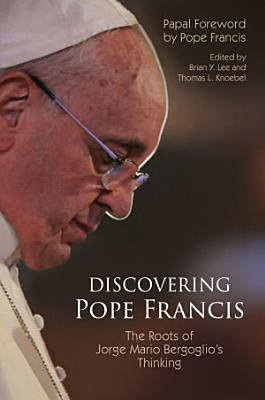 Discovering Pope Francis