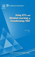 Using ICTs and blended learning in transforming technical and vocational education and training PDF