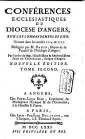 Conférences ecclésiastiques du diocése d'Angers, sur les commandemens de Dieu: Tenues dans les années 1713. & 1714