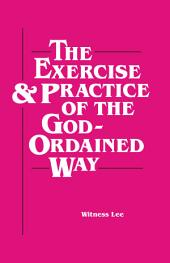 The Exercise and Practice of the God-Ordained Way